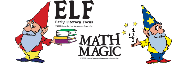 Math Magic and Early Literary Focus (ELF)